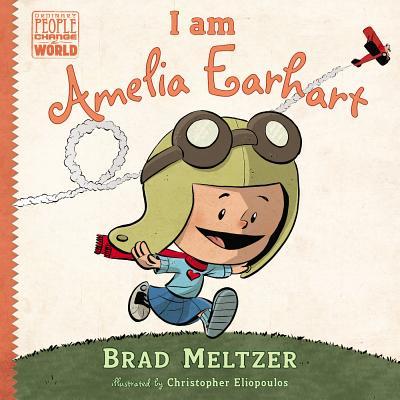 Image for I am Amelia Earhart (Ordinary People Change World)