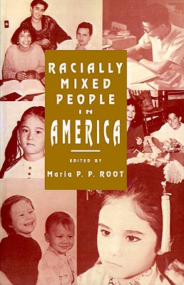 Racially Mixed People in America