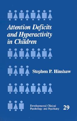 Image for Attention Deficits and Hyperactivity in Children (Developmental Clinical Psychology and Psychiatry)