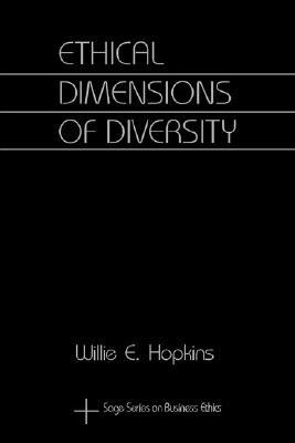Image for Ethical Dimensions of Diversity (SAGE Series on Business Ethics)