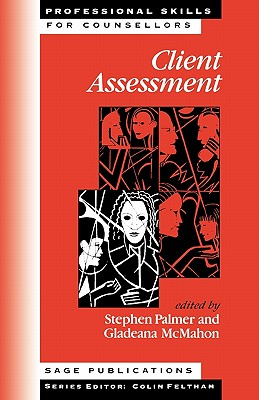 Client Assessment (Professional Skills for Counsellors Series)
