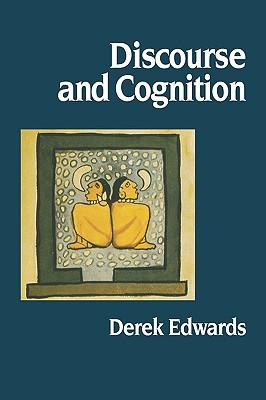 Discourse and Cognition, Edwards, Derek