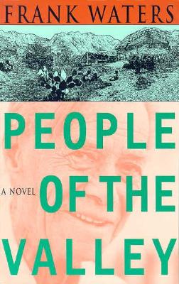 People of the Valley, FRANK WATERS
