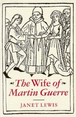 The Wife Of Martin Guerre, Lewis, Janet
