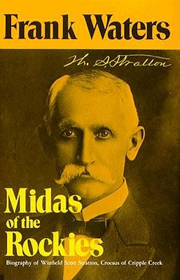Image for Midas of the Rockies: The Story of Stratton and Cripple Creek