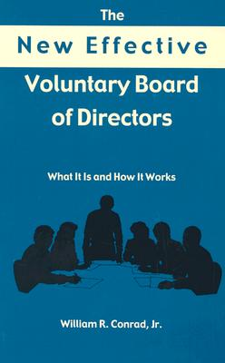 Image for The New Effective Voluntary Board of Directors: What It Is and How It Works