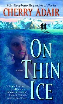 On Thin Ice (The Men of T-FLAC: The Wrights, Book 6), Adair,Cherry