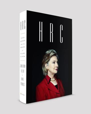 HRC: STATE SECRETS AND THE REBIRTH OF HILARY CLINTON, ALLEN, JONATHAN