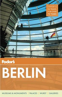 Fodor's Berlin (Travel Guide), Fodor's Travel Guides
