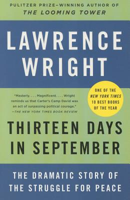 Thirteen Days in September: The Dramatic Story of the Struggle for Peace, Wright, Lawrence