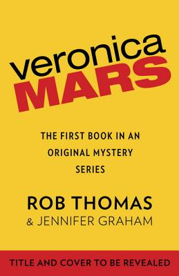 Image for Veronica Mars: An Original Mystery by Rob Thomas: The Thousand-Dollar Tan Line (Vintage)