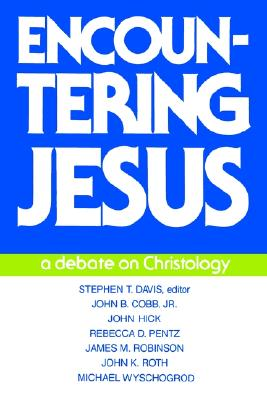 Encountering Jesus: A Debate on Christology