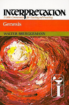 Genesis: Interpretation : A Bible Commentary for Teaching and Preaching (Interpretation, a Bible Commentary for Teaching and Preaching), WALTER BRUEGGEMANN