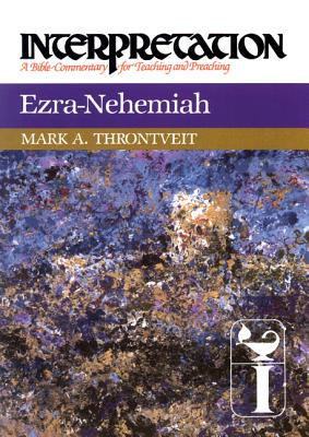 Image for Ezra-Nehemiah (Interpretation: A Bible Commentary for Teaching and Preaching)