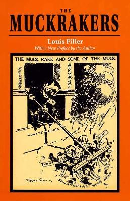 The Muckrakers, Filler, Louis