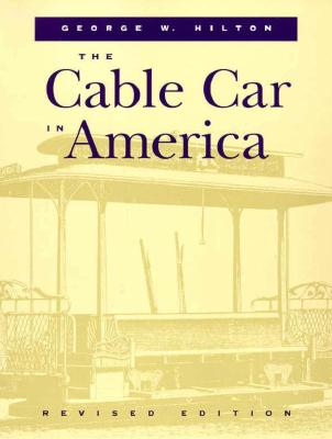 The Cable Car in America, George Hilton
