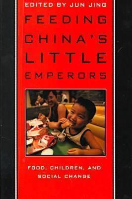 Image for Feeding China�s Little Emperors: Food, Children, and Social Change