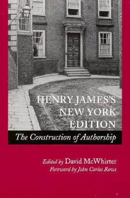Image for Henry James�s New York Edition: The Construction of Authorship