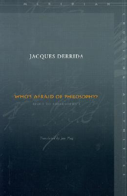 Image for Who's Afraid of Philosophy?: Right to Philosophy 1 (Meridian: Crossing Aesthetic