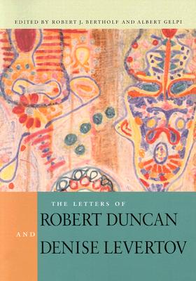 Image for The Letters of Robert Duncan and Denise Levertov