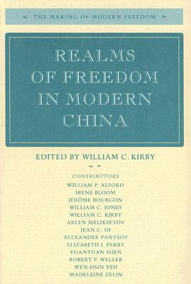 Image for Realms of Freedom in Modern China (The Making of Modern Freedom)