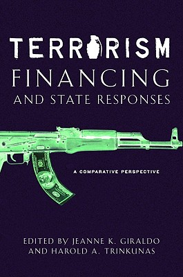 Image for Terrorism Financing and State Responses: A Comparative Perspective