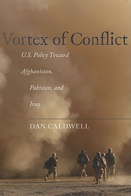 Image for Vortex of Conflict: U.S. Policy Toward Afghanistan, Pakistan, and Iraq