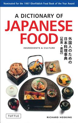 Dictionary of Japanese Food, Hosking, Richard