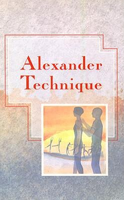 Image for Alexander Technique (Alternative Health)