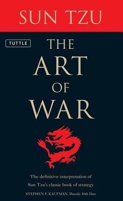 Image for The Art of War: The Definitive Interpretation of Sun Tzu's Classic Book of Strategy