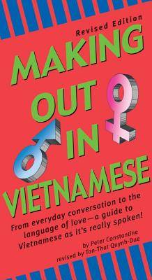 """Making Out in Vietnamese, """"Constantine, Peter (Ton-That Quybh-Due, revision)"""""""