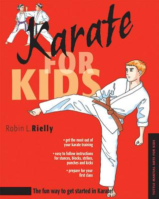KARATE FOR KIDS, ROBIN L. RIELLY