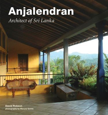 Image for Anjalendran: Architect Of Sri Lanka