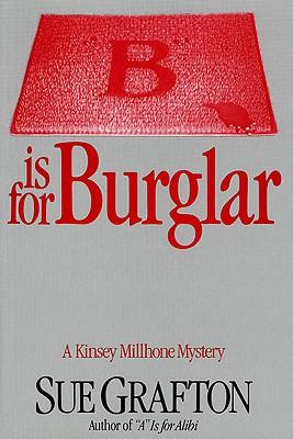 "Image for ""B"" is for Burglar: A Kinsey Millhone Mystery (Kinsey Millhone Alphabet Mysteries)"
