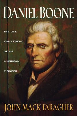 Image for Daniel Boone : The Life and Legend of an American Pioneer