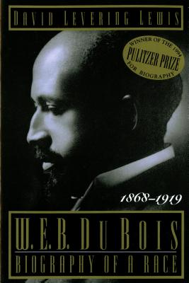 Image for W.E.B. DUBOIS: BIOGRAPHY OF A RACE