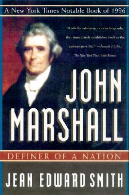 Image for John Marshall: Definer of a Nation