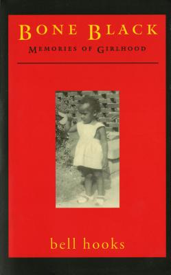 Image for Bone Black: Memories of Girlhood (Bone Black)