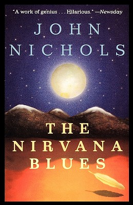 The Nirvana Blues: A Novel, Nichols, John