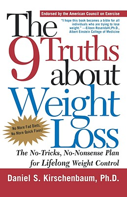 Image for The 9 Truths About Weight Loss