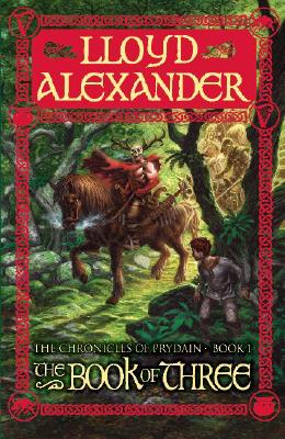 The Book of Three (The Chronicles of Prydain Book 1), Alexander, Lloyd