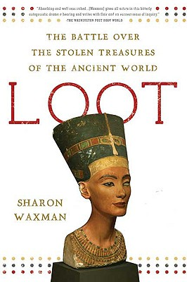 Image for Loot: The Battle Over the Stolen Treasures of the Ancient World