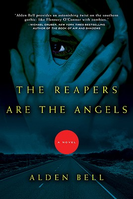 Image for The Reapers Are the Angels: A Novel