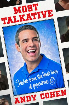 MOST TALKATIVE STORIES FROM THE FRONT LINE OF POP CULTURE, COHEN, ANDY