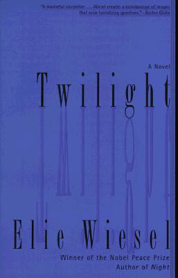 Twilight: A Novel, Wiesel, Elie