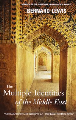 The Multiple Identities of the Middle East, Lewis, Bernard