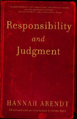 Responsibility and Judgment, Arendt, Hannah