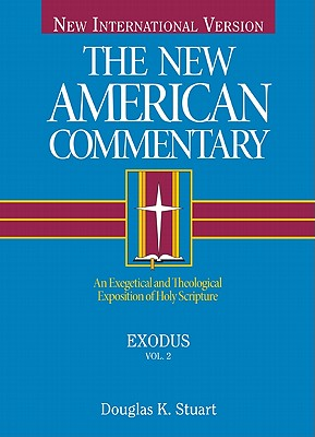 NAC Exodus (The New American Commentary), Douglas K. Stuart
