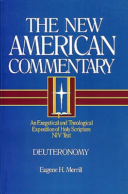 Image for NAC Deuteronomy (New American Commentary)