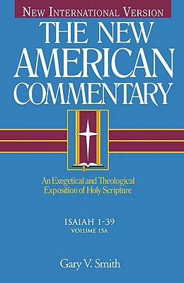Image for NAC Isaiah 1-39, Vol. 15A (New American Commentary)